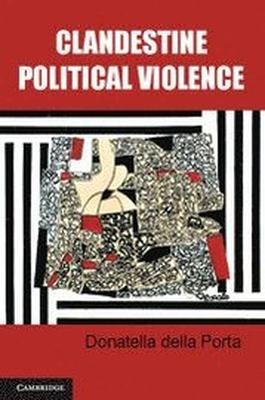 Clandestine Political Violence