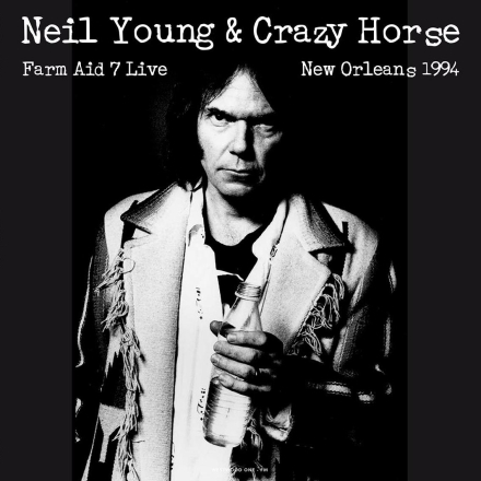 Neil Young & Crazy Horse - Live At Farm Aid 7 in New Orleans September 19 - 1994 - Vinyl