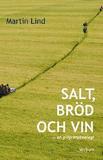 Salt, bröd och vin - en pilgrimsteologi : en pilgr