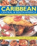 The Illustrated Food and Cooking of the Caribbean,