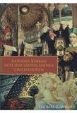 Katolska kyrkan och den västerländska civilisation