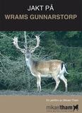 Jakt På Wrams Gunnarstorp