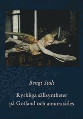 Kyrkliga sällsyntheter på Gotland och annorstädes