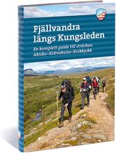 Calazo Fjällvandra längs Kungsleden: Abisko – Kvikkjokk 2:a uppl 2019 Böcker & DVDer