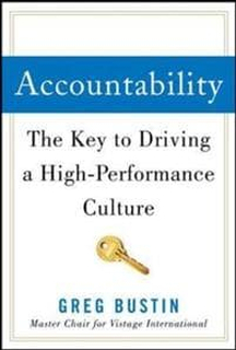 Accountability: The Key to Driving a High-Performa