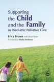 Supporting the Child and the Family in Paediatric