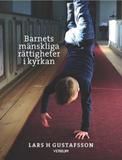Gustafsson Lars H.;Barnets Mänskliga Rättigheter I
