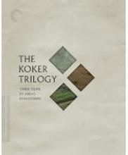 Die Koker-Trilogie - Die Criterion-Sammlung