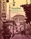Istanbul : vandringar i Europas största stad