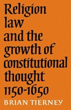 Religion, Law and the Growth of Constitutional Tho