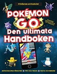 Pokémon GO : Den ultimata handboken - CDON.COM