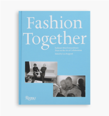 Rizzoli - Fashion Together: Fashion´S Most Extraordinary Duos On The Art Of Collaboration - - - ONE SIZE