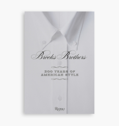 Rizzoli - Brooks Brothers: 200 Years Of American Style - - - ONE SIZE