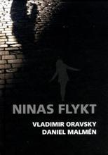 Oravsky Vladimir;Ninas Flykt