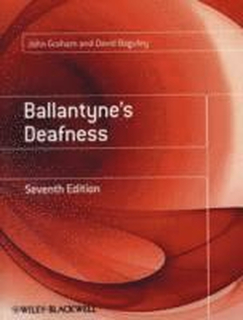 Ballantyne's Deafness 7th Edition