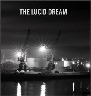 Lucid Dream;Lucid Dream