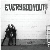 Everybody Out;Everybody Out