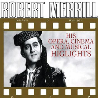 Merill Robert;His Opera Cinema and Musical...