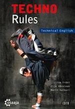 Techno rules