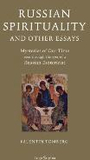 Russian Spirituality and Other Essays