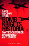 Ericson Wolke Lars;Bombkrigets Historia - Taktik O