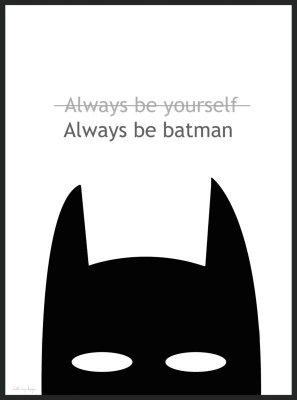 "Poster ""Always be batman"" (Storlek: 30x40 cm)"