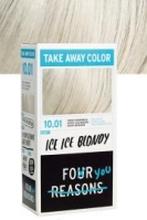 Four Reasons Take Away Color (Mycket ljus askblond) 10.01 Ice Ice Blon
