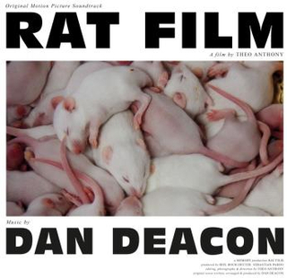 Dan Deacon;Rat Film (Original Film Score)