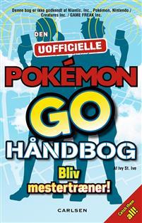 Den uofficielle Pokémon Go håndbog - CDON.COM
