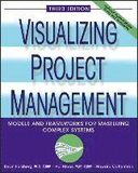 Visualizing Project Management : Models and Framew