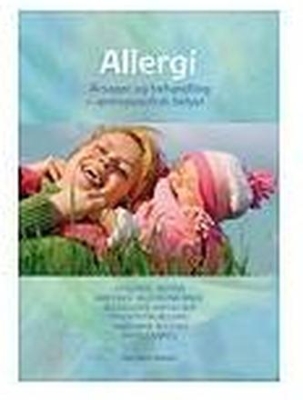 Allergi - årsag & behandling 2009.