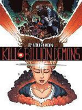 Kill 6 Billion Demons Book 1
