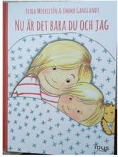 Idus - Nu Är Det Bara Du Och Jag - Frida Mikkelsén