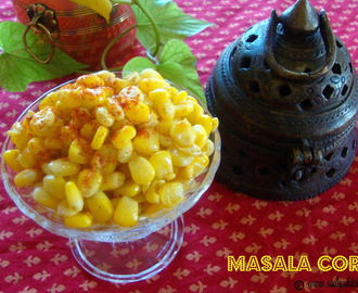 Masala Corn Recipe / Buttered Corn Recipe / Sweet Corn Chaat Recipe / Spicy Masala Corn Recipe - An Easy Evening Snack