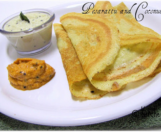 Pesarattu And Coconut Chutney