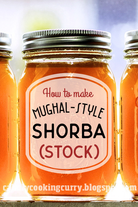 Tips & Tools: How to Make a Mughal-Style Shorba (Stock)