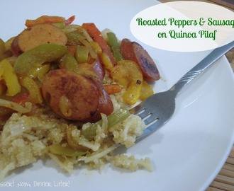 Roasted Peppers & Sausage on Quinoa Pilaf