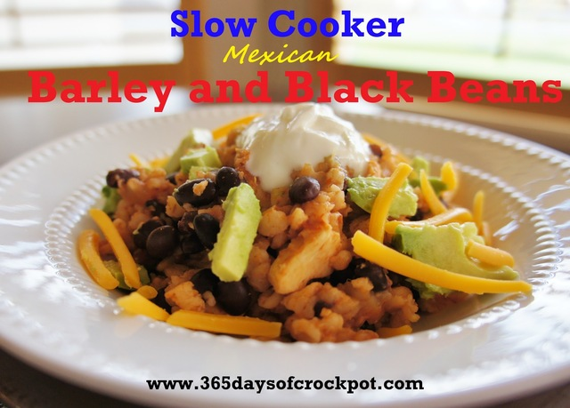 Slow Cooker Mexican Barley and Black Beans
