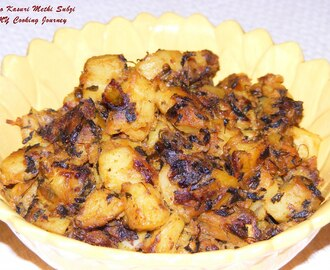 Aloo Kasuri Methi Subzi (Potatoes with dried fenugreek leaves)