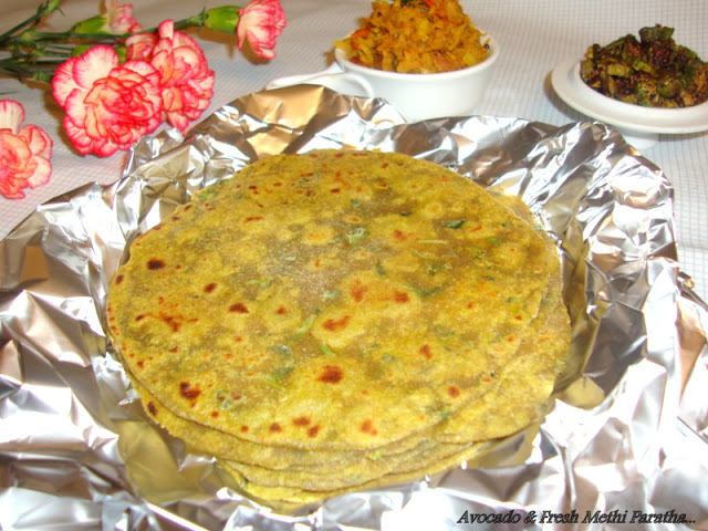 Avocado & Fresh Fenugreek Paratha / Avocado Methi Paratha