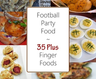 Football Party Food: 35 Finger Foods