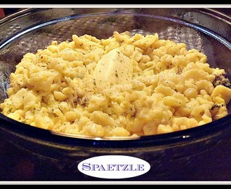 Spaetzle! Easy and Delicious...
