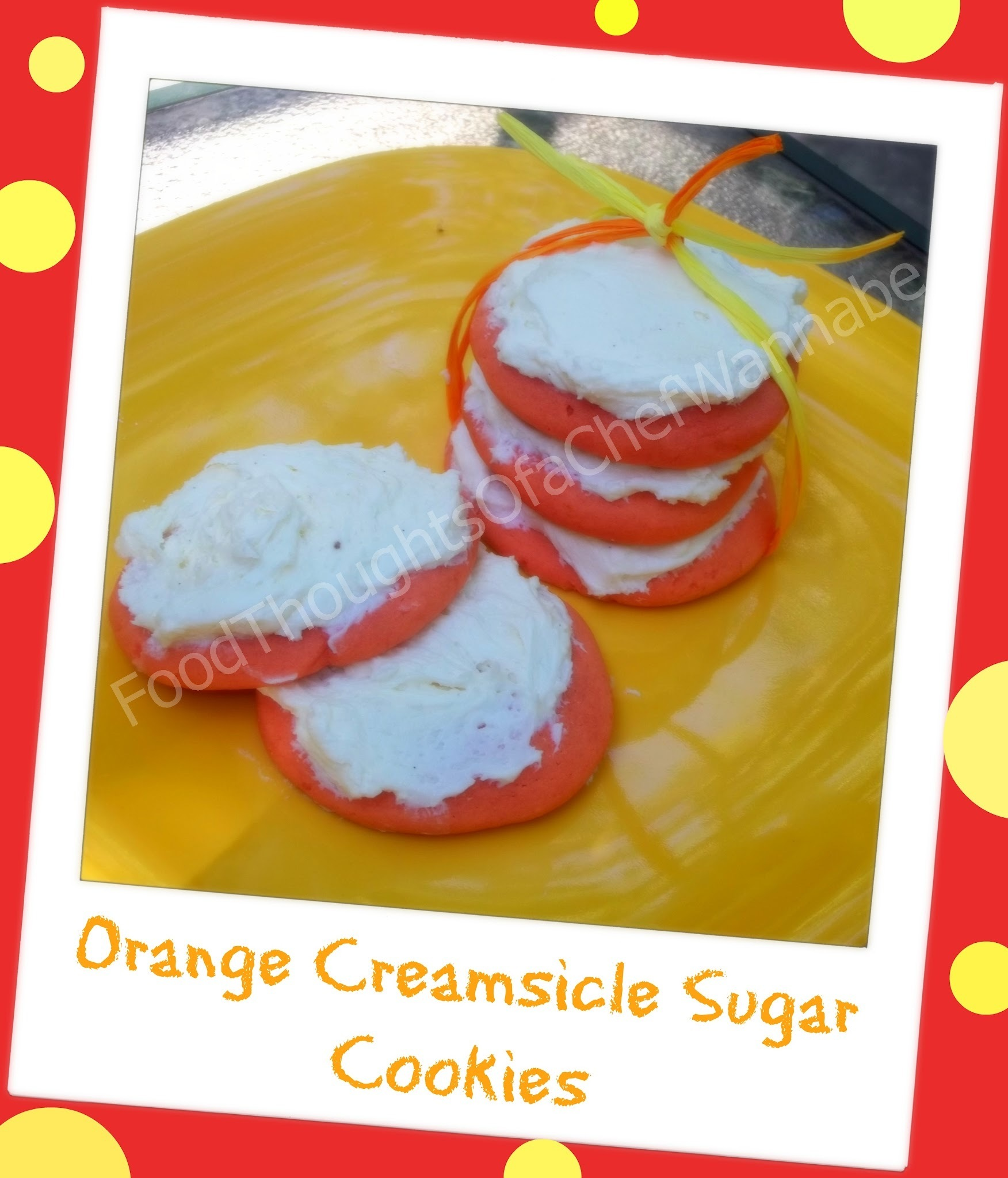 Orange Creamsicle Sugar Cookies!