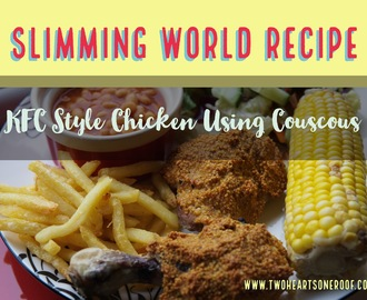 Slimming World KFC Style Chicken Recipe Using Couscous (*TWEAK*)