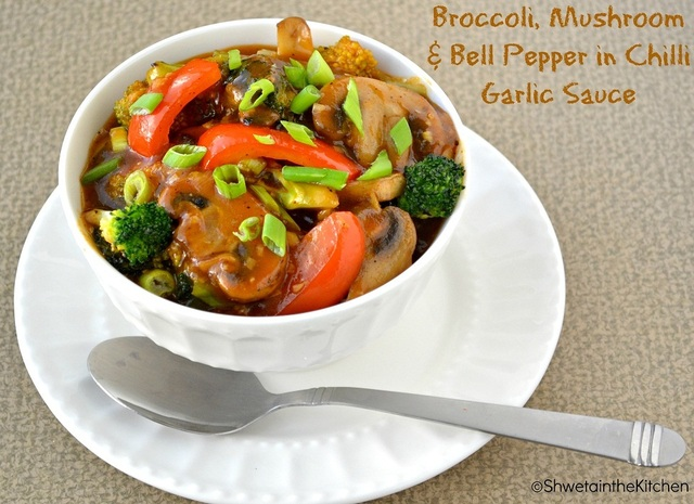 Broccoli, Mushroom & Bell Peppers in Chilli Garlic Sauce