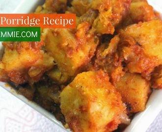 YAM PORRIDGE RECIPE - VIDEO!