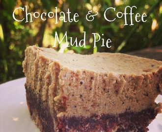 Chocolate & Coffee Mud Pie (Raw, Gluten/Grain/Dairy Free & Nearly Vegan)