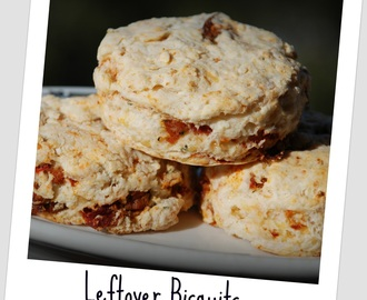 Recipe Wednesday - Leftover Biscuits