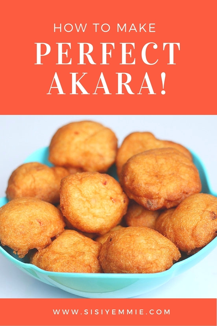 HOW TO MAKE AKARA!
