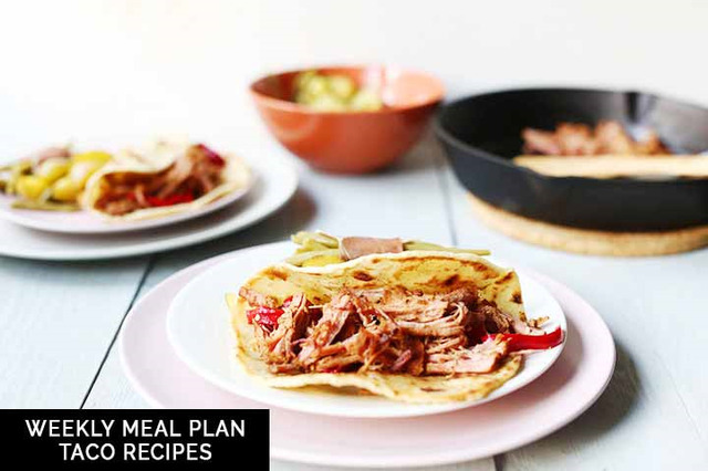 Weekly meal plan: taco recipes